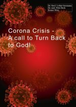 Corona Crisis - A Call to Turn Back to God!