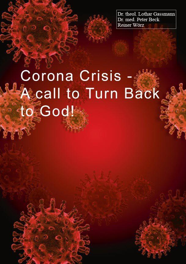 Corona Crisis - A Call to Turn Back to God!