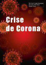 Crise de corona – uma chamada para voltar a DEUS!