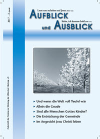 Aufblick & Ausblick - eine bibeltreue christliche Zeitschrift