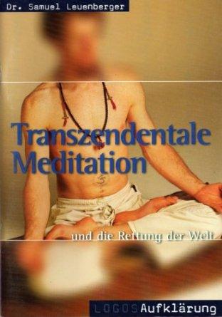 Transzendentale Meditation und die Rettung der Welt-0