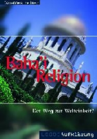 Bahai-Religion Der Weg zur Welteinheit?-0