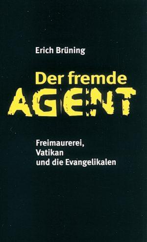 Der fremde Agent. ALS BUCH VERGRIFFEN, ABER ALS MP 3-HOERBUCH LIEFERBAR-0