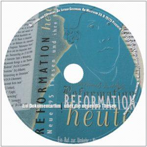 Reformation heute. Ein Dokumentarfilm über neue 95 Thesen-0