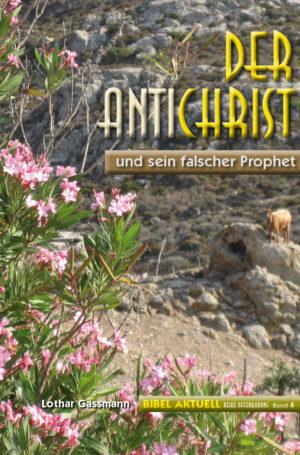 Der Antichrist und sein falscher Prophet-0