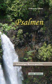 PSALMEN. Lebendige Wasserquellen-0