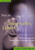 Was ist Universelles Leben? -0