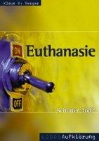 """Euthanasie - """"Schöner Tod""""?-0"""