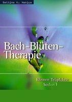 Bach-Blüten-Therapie. Können Tröpfchen Seelen heilen?-0