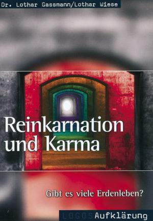 Reinkarnation und Karma. Gibt es viele Erdenleben?-0