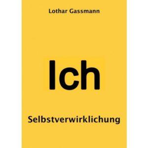 Selbstverwirklichung. Das Zauberwort in Psychologie und Seelsorge E-Book-0