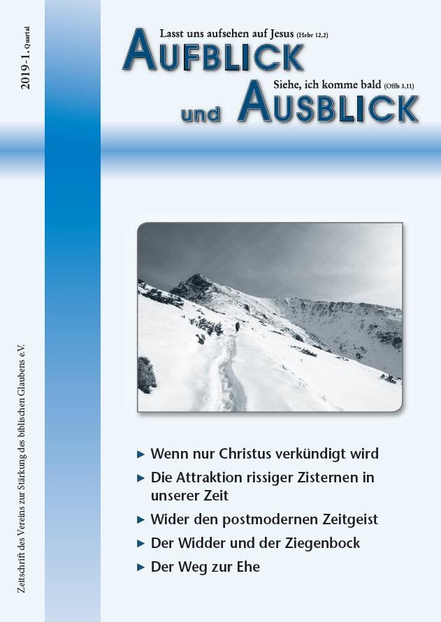 Aufblick und Ausblick 1/2019