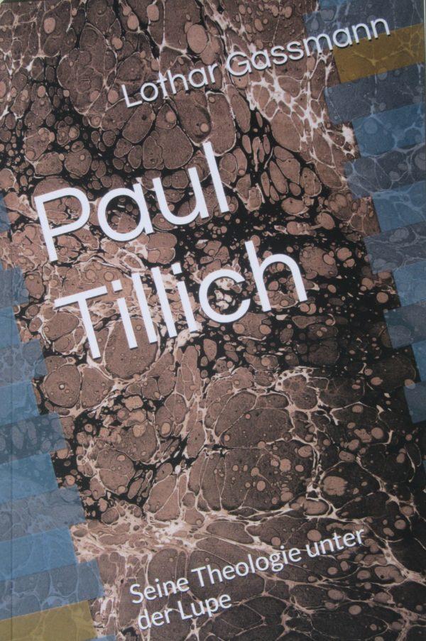 IMG 1773 2 600x903 - PAUL TILLICH. Seine Theologie unter der Lupe
