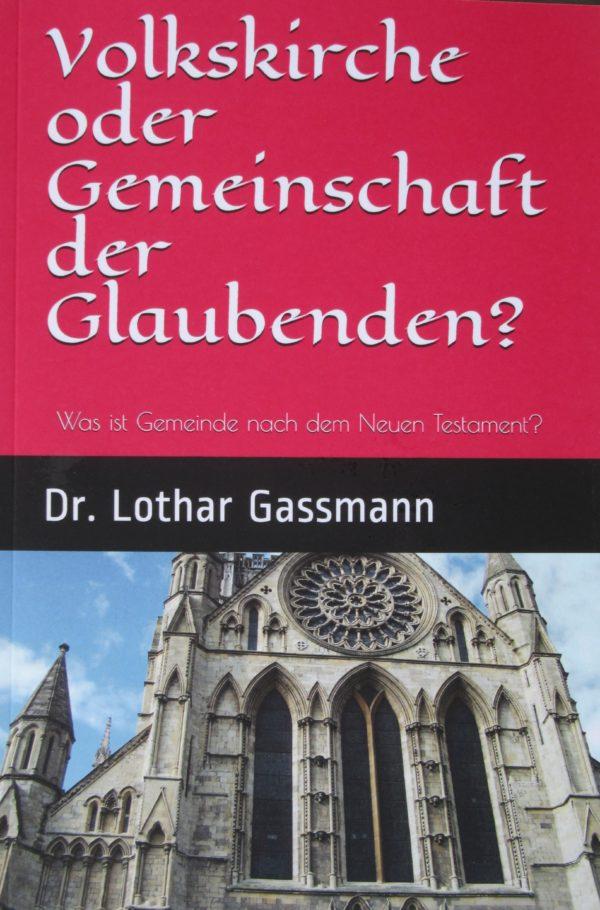 IMG 1778 2 600x910 - VOLKSKIRCHE oder GEMEINSCHAFT DER GLAUBENDEN? Was ist Gemeinde nach dem Neuen Testament?