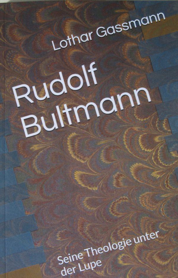 IMG 1779 2 600x937 - RUDOLF BULTMANN. Seine Theologie unter der Lupe