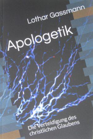 IMG 1780 2 300x449 - APOLOGETIK. Die Verteidigung des christlichen Glaubens
