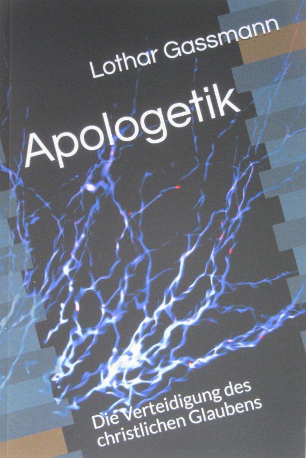 IMG 1780 2 600x898 - APOLOGETIK. Die Verteidigung des christlichen Glaubens