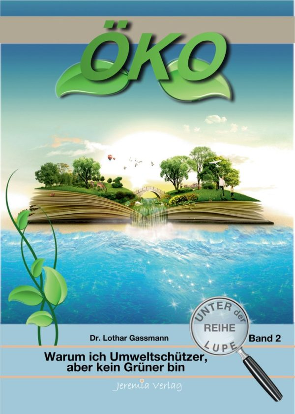 Öko Coverbild 10.04.14 600x841 - SONDERANGEBOT: 6 Broschüren der Reihe UNTER DER LUPE zum Sonderpreis