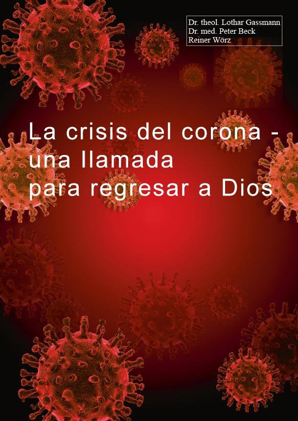 CoronaCover spanish - La crisis del corona – una llamada para regresar a Dios