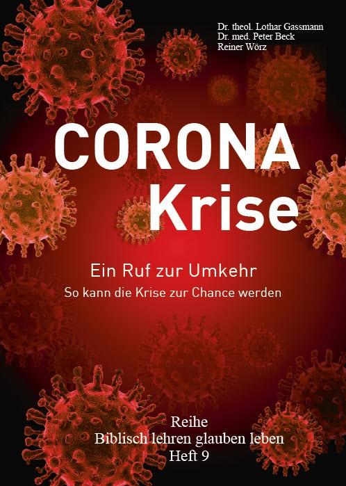 Coronakrise - Coronakrise - Ein Ruf zur Umkehr